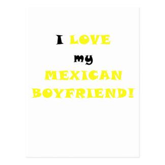 I Love my Mexican Boyfriend Post Cards