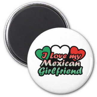 I Love My Mexican Girlfriend Magnet