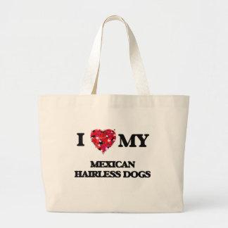 I love my Mexican Hairless Dog Jumbo Tote Bag