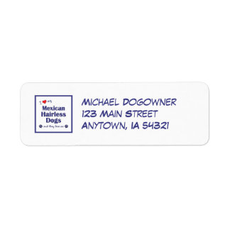 I Love My Mexican Hairless Dogs (Multiple Dogs) Return Address Label