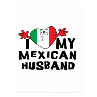 I Love My Mexican Husband Postcard