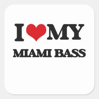 I Love My MIAMI BASS Sticker