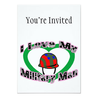 I Love My Military Man 13 Cm X 18 Cm Invitation Card