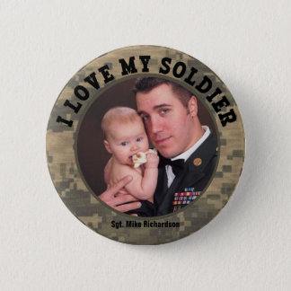 I Love My Military Soldier Custom Photo Frame 6 Cm Round Badge
