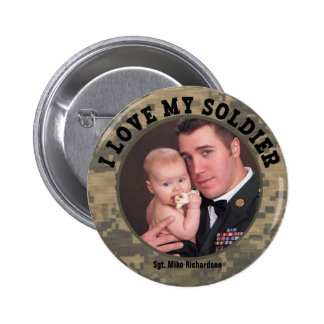 I Love My Military Soldier Custom Photo Frame 6 Cm Round Badge