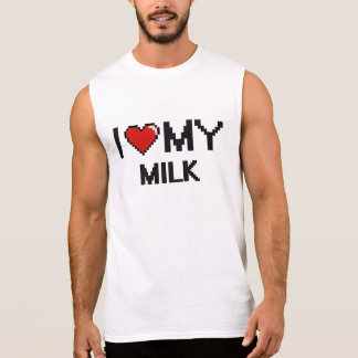 I Love My Milk Digital design Sleeveless T-shirt