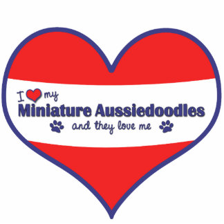 I Love My Miniature Aussiedoodles Multiple Dogs Acrylic Cut Out