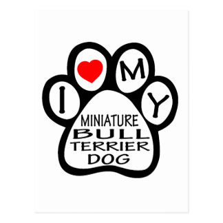 I Love My Miniature Bull Terrier Dog Postcards