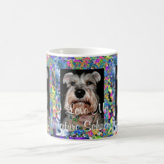 I Love My Miniature Schnauzer! Coffee Mug