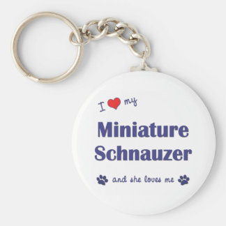 I Love My Miniature Schnauzer (Female Dog) Basic Round Button Key Ring