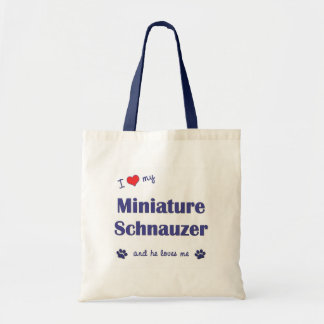 I Love My Miniature Schnauzer (Male Dog) Tote Bag