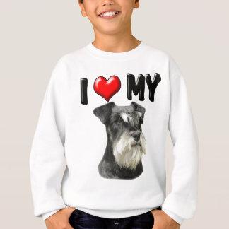 I Love My Miniature Schnauzer Sweatshirt