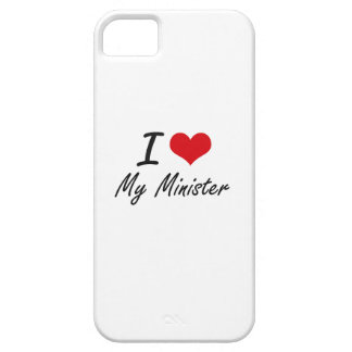I Love My Minister iPhone 5 Case