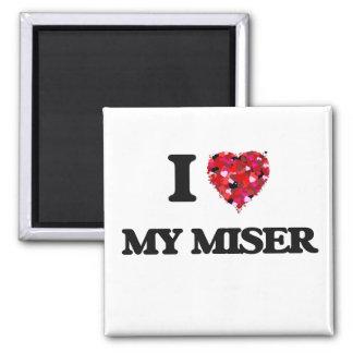 I Love My Miser Square Magnet