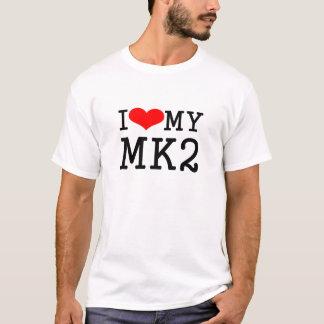 I Love my MK2 T-Shirt
