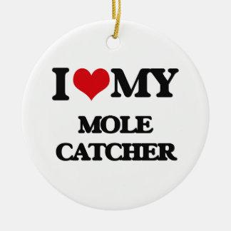 I love my Mole Catcher Christmas Ornament
