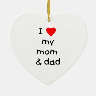 I love my mom & dad christmas ornament