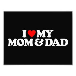 I LOVE MY MOM & DAD ART PHOTO