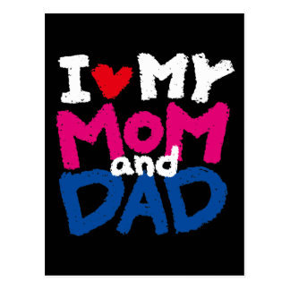I Love My MOM & DAD Post Card