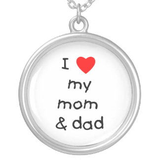 I love my mom & dad silver plated necklace