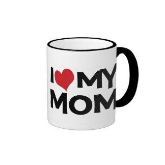 I Love My Mom Mother s Day Ringer Mug