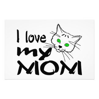 I Love My Mom Photo Print