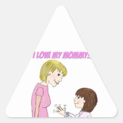I love my Mom Triangle Stickers