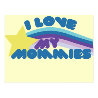 I Love my Mommies Postcard