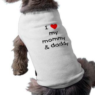 I Love My Mommy & Daddy Sleeveless Dog Shirt