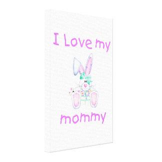 I love my mommy girl bunny gallery wrap canvas