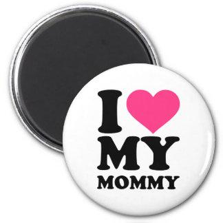 I love my mommy refrigerator magnets