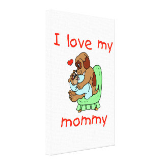 I love my mommy puppies canvas prints