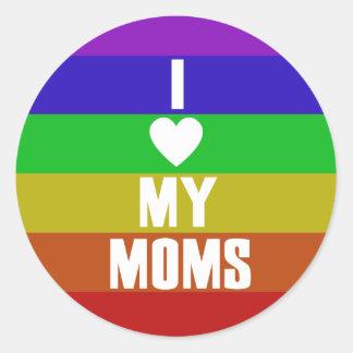 I Love my Moms Round Sticker