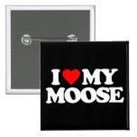 I LOVE MY MOOSE