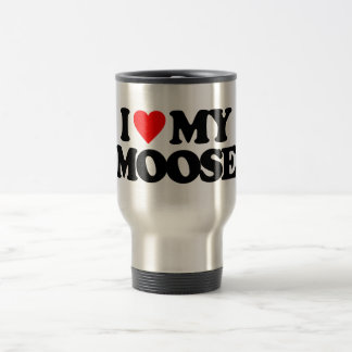 I LOVE MY MOOSE TRAVEL MUG