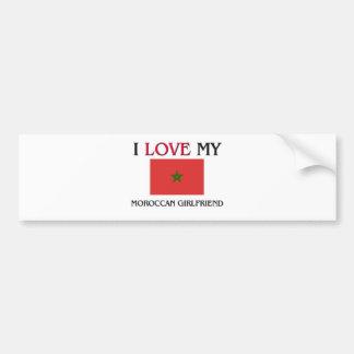 I Love My Moroccan Girlfriend Bumper Sticker