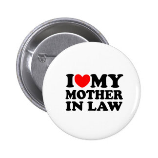 I Love My Mother In Law 6 Cm Round Badge