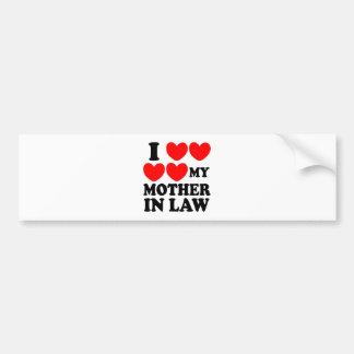 I Love My Mother In Law Bumper Sticker
