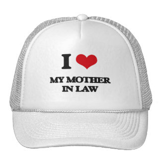 I Love My Mother In Law Cap