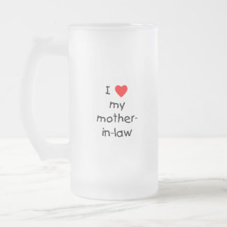 I love my mother-in-law frosted glass beer mug