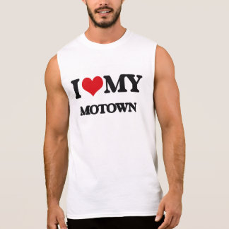 I Love My MOTOWN Sleeveless Tees
