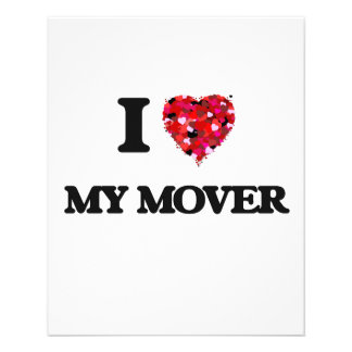 I Love My Mover 11.5 Cm X 14 Cm Flyer