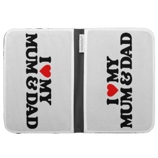 I LOVE MY MUM & DAD CASE FOR KINDLE