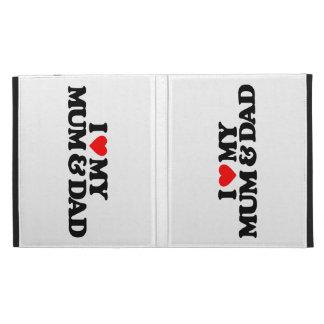 I LOVE MY MUM & DAD iPad FOLIO CASES