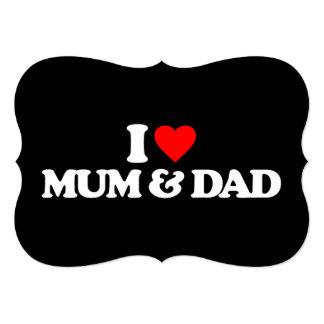 I LOVE MY MUM & DAD CUSTOM INVITES