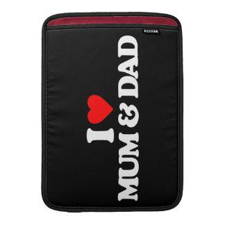 I LOVE MY MUM & DAD MacBook AIR SLEEVES