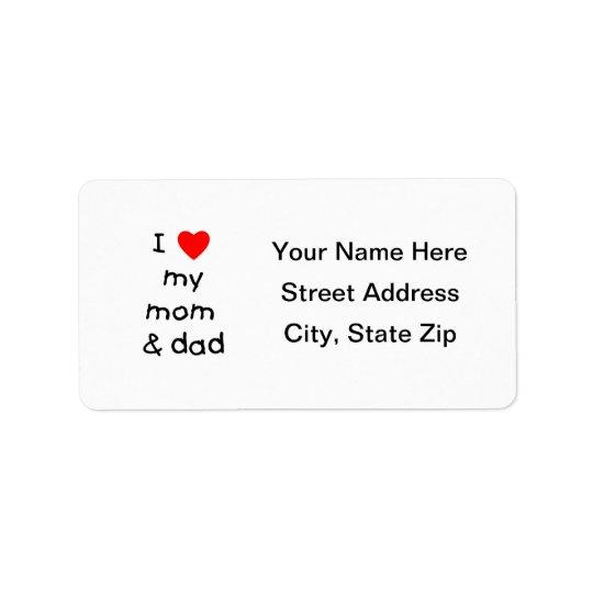 I love my mum & dad label