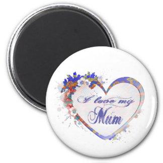 I love my Mum Floral Heart Design 6 Cm Round Magnet