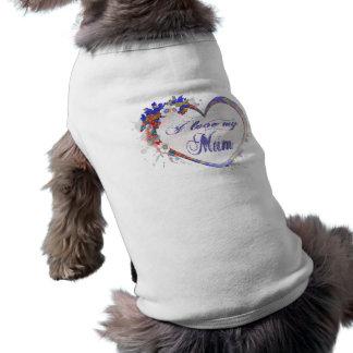 I love my Mum Floral Heart Design Pet Clothing