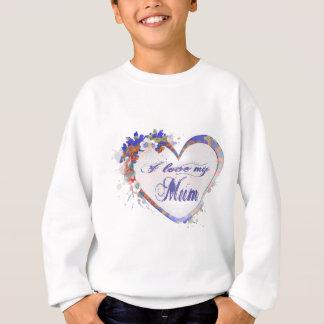 I love my Mum Floral Heart Design Sweatshirt